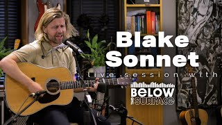 Blake Sonnet at Below the Surface Session