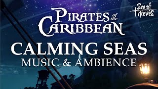 Pirates of the Caribbean | Calming Music with 4K Footage from Sea of Thieves
