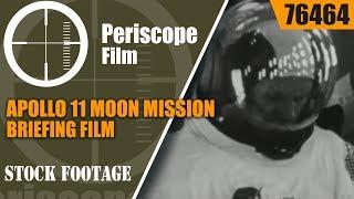 APOLLO 11 MOON MISSION BRIEFING FILM    76464