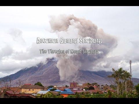 Ancaman Gunung Sinabung - The Threaten of Mount Sinabung