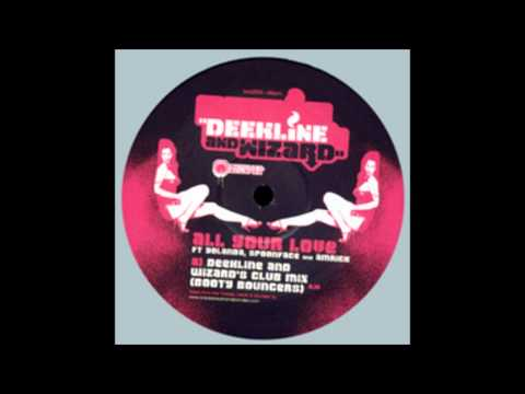 Deekline & Wizard - All your love ( Ils Remix).wmv mp3