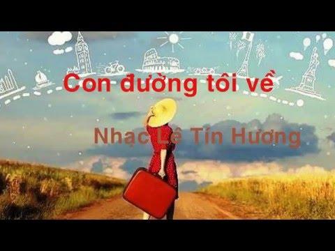 Con đường tôi về - Lê Tín Hương - Tiếng hát Clara Ngô