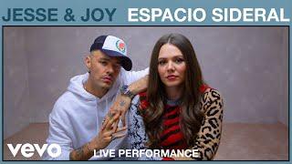 Jesse & Joy - Espacio Sideral (Live Performance) | Vevo