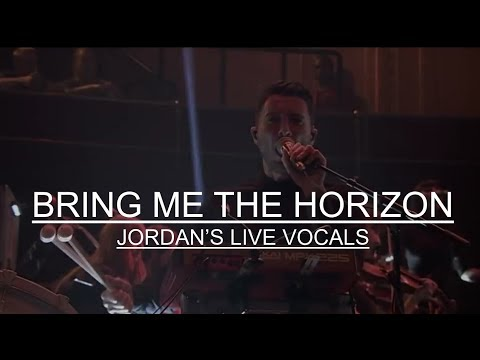 Bring Me The Horizon - Jordan's Live Vocals