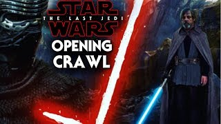 Star Wars The Last Jedi Opening Crawl Exciting News!