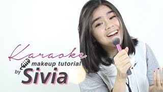 Sivia Azizah   Karaoke Makeup Tutorial