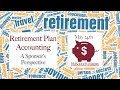 Retirement Plan Accounting: A Sponsor's Perspective