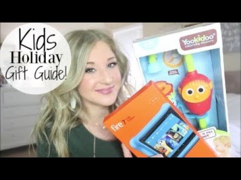 HOLIDAY GIFT GUIDE FOR KIDS 2017 | Gift ideas for toddlers and elementary kids