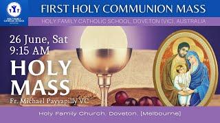 First Holy Communion Mass | Holy Family Parish School, Doveton (VIC), Australia