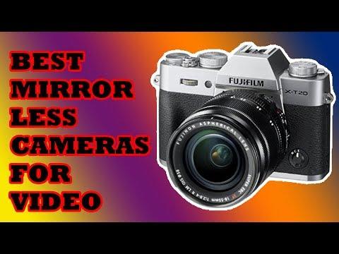 Top 10: Best Mirrorless Cameras for Video 2018