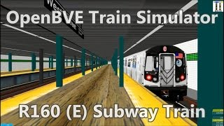 OpenBVE Train Simulator Gameplay - NYCT R160 (E) Subway Train