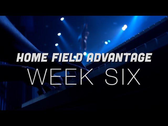 Home Field Advantage | Week 6 | Mass for September 5