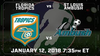 Florida Tropics vs St Louis Ambush