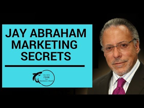 Jay Abraham Shares His Best Secrets For Success