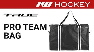 True Pro Team Hockey Bag Review