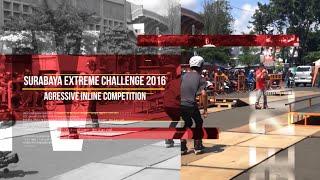 Surabaya Extreme Challenge 2016 - Agressive Inline Competition