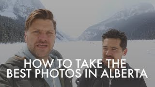 How to take the best photos in Alberta | With Chris Niccolls  | Alberta, Canada
