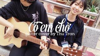 Có Em Chờ - MIN ft. Mr.A guitar cover by Thu Trần & Thu Hiền Acoustic