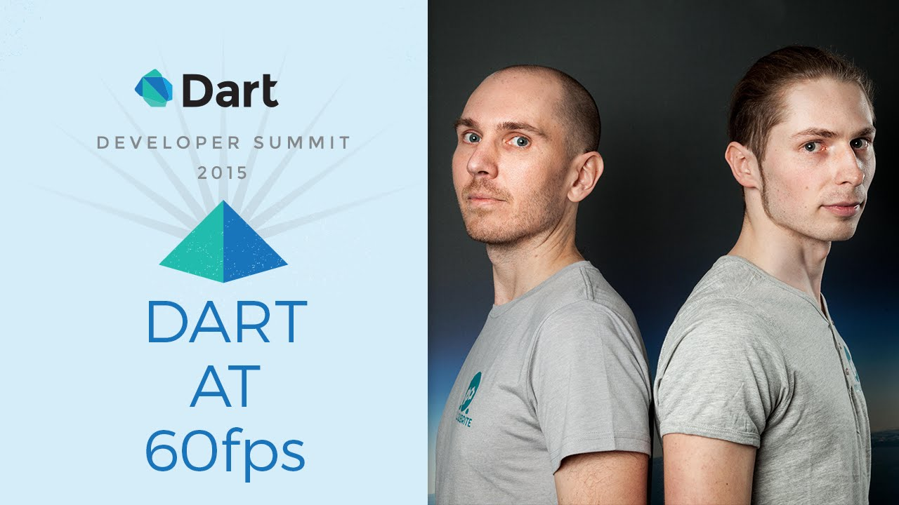 Dart at 60fps  (Dart Developer Summit 2015)