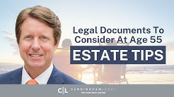 6 Critical Legal Documents to Consider by Age 55