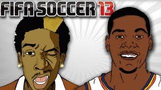 Kevin Durant Plays Wiz Khalifa in FIFA 13 (Parody)