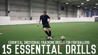 15 Drills All Footballers Should Master | Essential Individual Training Drills