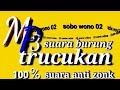 Suara Trucukan Khusus Buat Mikat  Di Jamin Ampuh  Mp3 - Mp4 Download