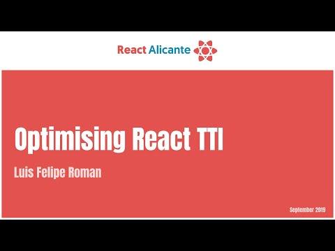 Optimising React TTI - LUIS FELIPE ROMÁN