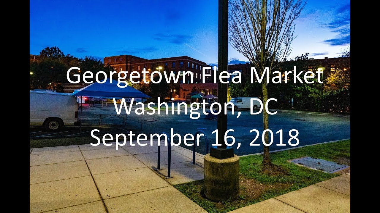 4K Georgetown Flea Market - Washington, DC - Sept  16, 2018