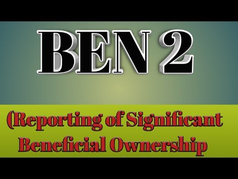 BEN 2 (Reporting Of Significant Beneficial Ownership)