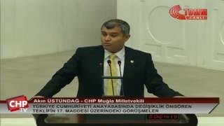 Muğla Milletvekili Akın Üstündağ - 17. Madde Görüşmeleri - 15/01/2017