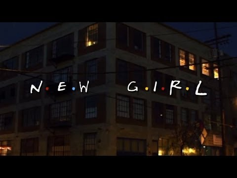 NEW GIRL opening credits (FRIENDS style)