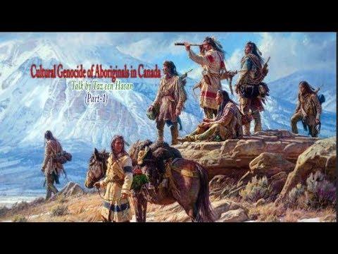 Cultural Genocide of Aboriginals in Canada Part 1