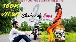 3 shades of Love - Kannada Short Film 2018 | English Subtitles