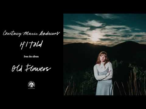 """Courtney Marie Andrews - """"If I Told"""" (Official Audio)"""