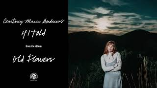 """Gambar cover Courtney Marie Andrews - """"If I Told"""" (Official Audio)"""