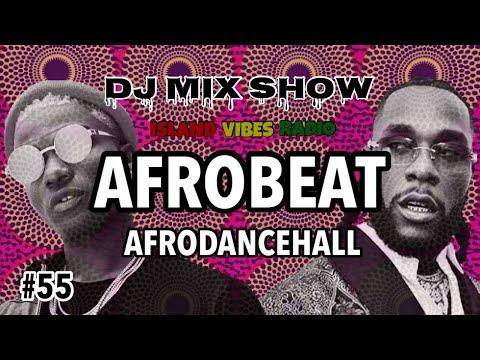 #55. Afrobeats, Afro Dancehall Mix / Burna Boy, Wizkid, Davido, Tiwa savage & More