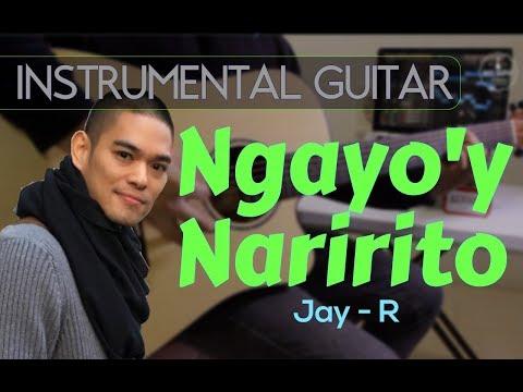 Jay R   Ngayoy Naririto Instrumental Guitar Cover
