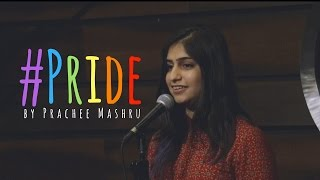 """""""#PRIDE"""" - Prachee Mashru (UnErase Poetry)"""