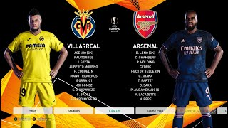 Villarreal Vs Arsenal - Europa League Leg 1 - Highlights Gameplay - PES 2021