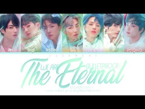 BTS (방탄소년단) - We are Bulletproof : the Eternal (Color Coded Lyrics Eng/Rom/Han/가사)