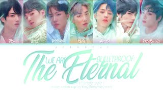 Cover images BTS (방탄소년단) - We are Bulletproof : the Eternal (Color Coded Lyrics Eng/Rom/Han/가사)