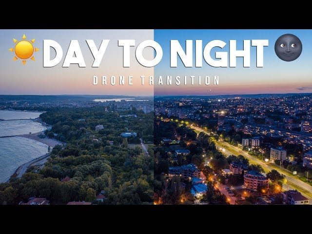 EASY DAY TO NIGHT DRONE TRANSITION!