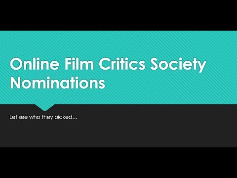 Online Film Critics Society Nominations - For the Movies of 2017