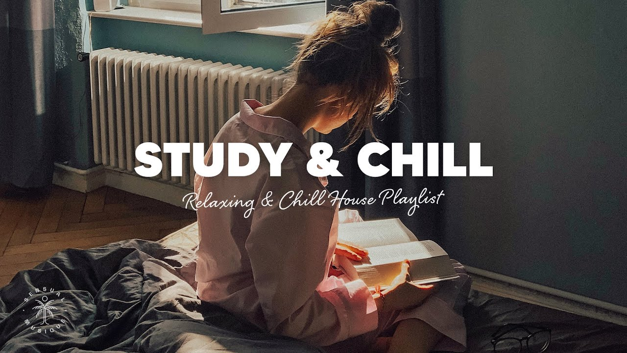 Study & Chill ? A Beautiful, Relaxing & Chill House Music Playlist | The Good Life Mix No.1