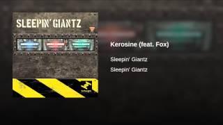 Kerosine (feat. Fox)