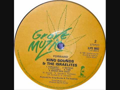 King Sounds & The Israelites - Forward