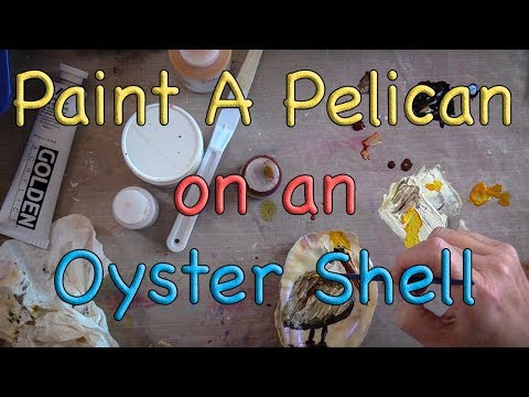 Paint a Brown Pelican on an Oyster Shell