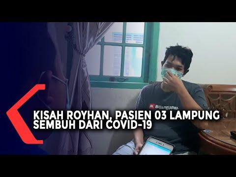 Kisah Royhan Pasien 03 Lampung Sembuh Dari Covid -19