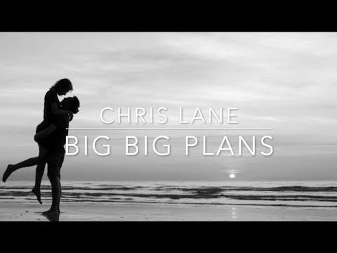 Chris Lane - Big Big Plans (Lyrics)